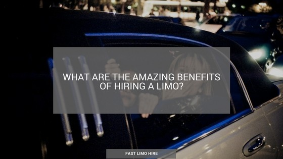 Benefits of hiring a limo