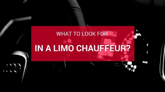 what to look for in a limo chaffeur